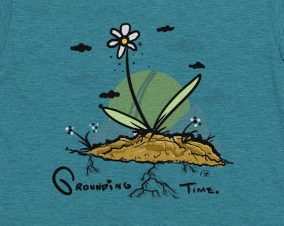 Grounding Time- Women's Gardening T-shirt- Flower Shirt