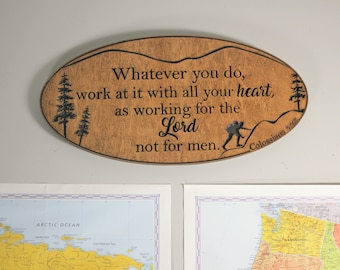 Colossians 3:23 Bible Verse Sign carved in wood. Bible Verse Wall Art. Christian Wall Art with mountains and trees. Homeschool Room
