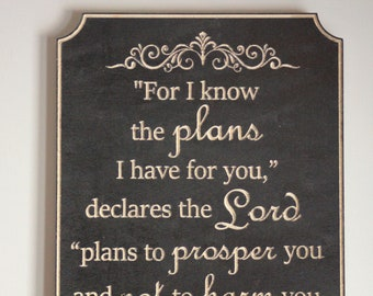 Bible Verse Sign. Jeremiah 29:11 carved in wood.  Bible Verse Wall Art. Christian Decor. For I know the plans I have for you...