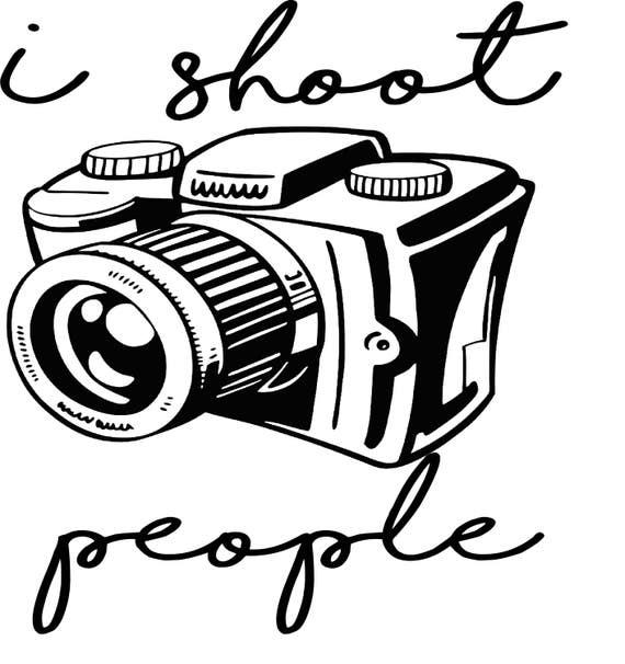 i shoot people camera svg digital download