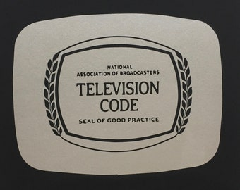 Television Code - Seal of Good Practice 12 x 12 Screenprint Black on White or Silver