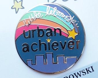 Little Lebowski Urban Achiever Enamel Pin | Lapel Pin | Big Lebowski Badge