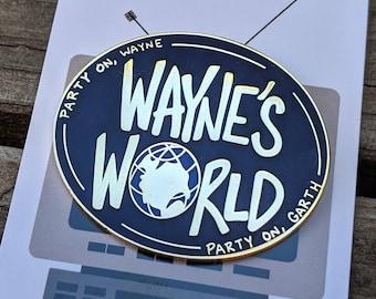 Wayne's World Enamel Pin | Lapel Pin | Hat Pin | Party on Garth Badge