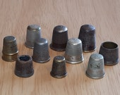 10 Antique and Vintage Thimbles Variety of Ages and Styles