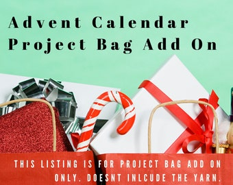 The 2019 Christmas Advent Calendar's  hand sewn project bag. Shipping Nov 1, 2019. This is a bag only add on listing