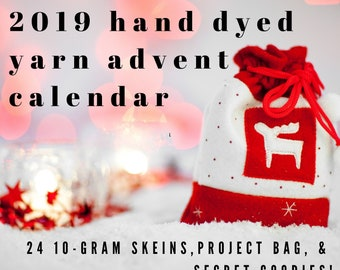 2019 Christmas Advent Calendar with hand sewn project bag. Shipping Nov 1, 2019.  24 individually wrapped 10 gram hand dyed mini skeins