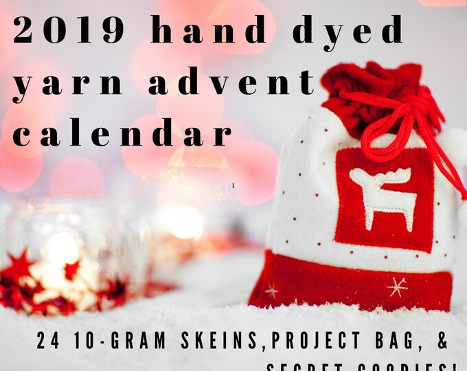Featured listing image: 2019 Christmas Advent Calendar with hand sewn project bag. Shipping Nov 1, 2019.  24 individually wrapped 10 gram hand dyed mini skeins