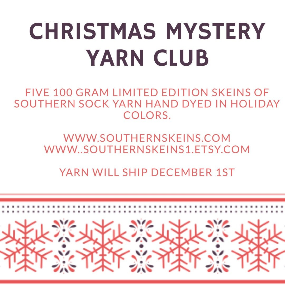 pre order now through november 15 to join the limited edition christmas mystery skein club yarn will be mailed december 1st