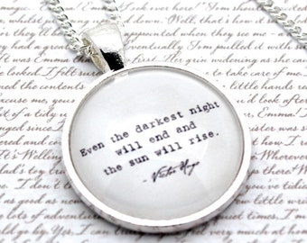 Les Mis 'Even The Darkest Night Will End', Victor Hugo Quote Necklace or Keychain, Keyring