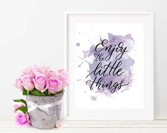 Watercolor Print / Instant Download / Modern Calligraphy / Digital Art / Wall Decor / Wall Art / Printables / Watercolor Quotes