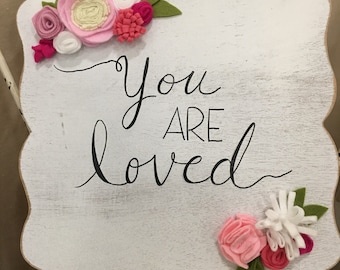 You Are Loved sign,  nursery sign, custom wood sign, nursery decor, baby girl, room decor, toddler girl room, little girl room, baby