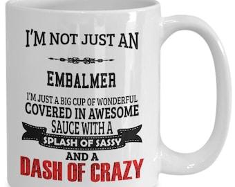 Embalmer gifts - coffee/tea cup for embalmers, embalming practitioner coffee mug