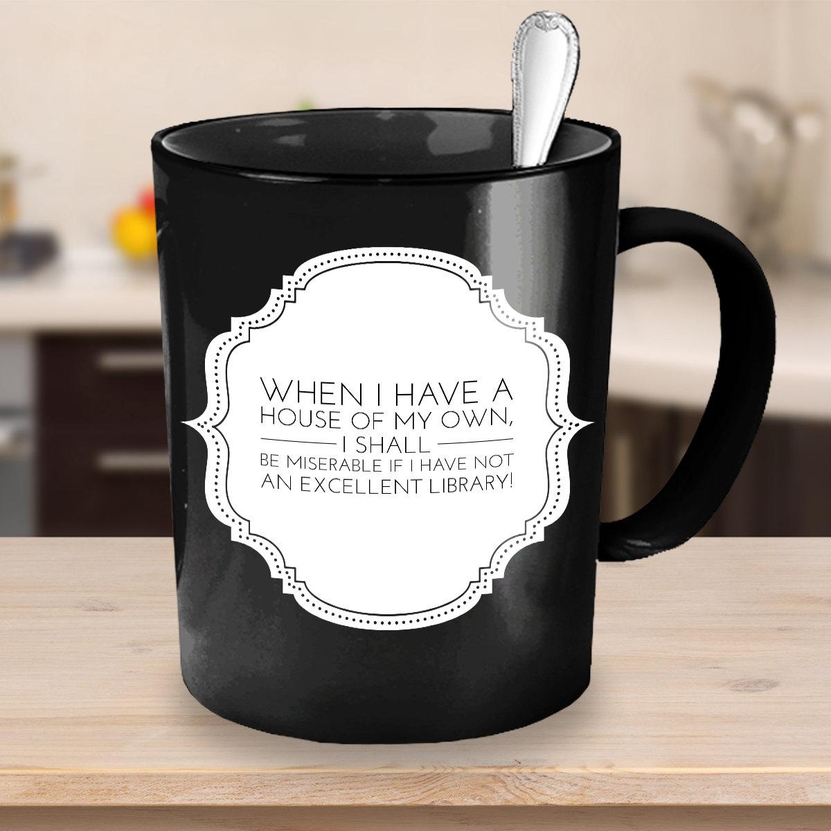 Jane Austen Coffee Mug Famous Jane Austen Quotes When Etsy