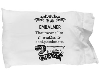 Embalmer gifts - pillowcase , perfect gift for embalmers, embalm practitioner standard size pillow case