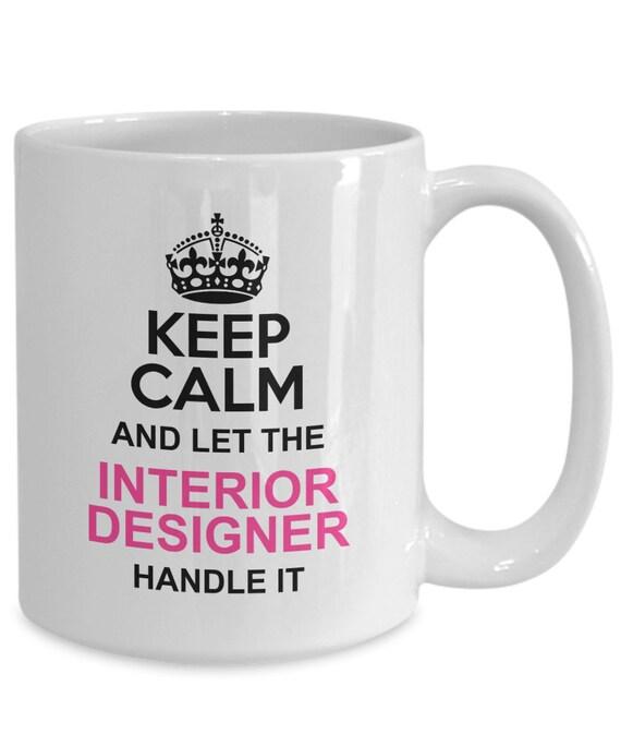 Interior Designer Gift Funny Interior Designer Coffee Mug Etsy