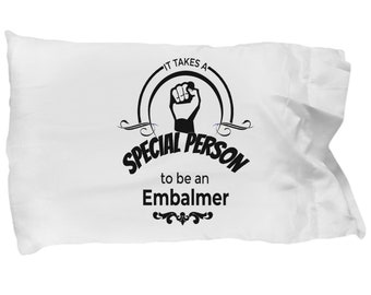 Embalmer gifts - embalmers pillowcase , embalming practitioner standard size pillow case, for men and women