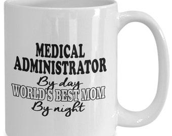 Medical administrator gifts - medical administration coffee cup, medical administrative tea/coffee mug for professionals