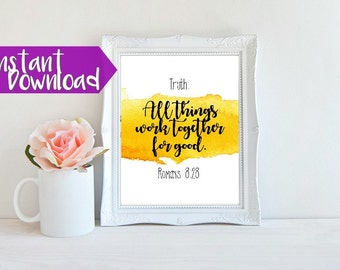 Bible Verse Printable > Romans 8:28  All things work together for good