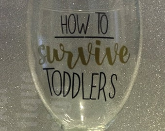 How to Survive Toddlers Decal