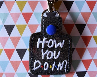 How You Doin? Friends Keychain