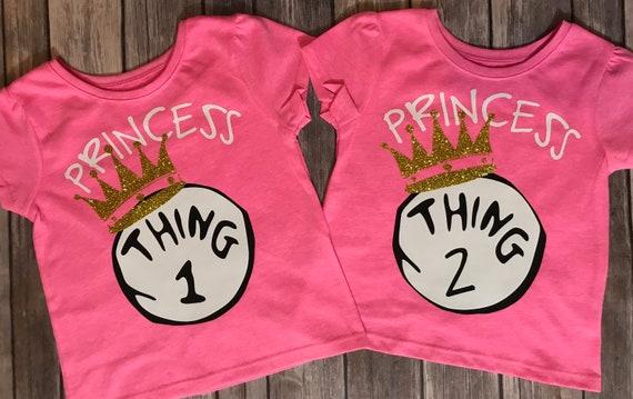 afd726e01f3 Princess Thing 1 and Thing 2 Shirts