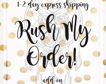 1-2day Priority mail express Shipping, Bump my order to the top, Rush!Jump The Line,Expedite, Next Day Shipping, Same Day Processing, Add on