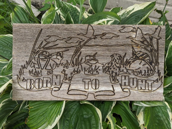 Rustic Born To Hunt wood sign and Key Holder from Reclaimed Wood