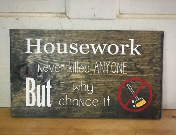 housework rustic sign stay at home mom gift ideas bridal