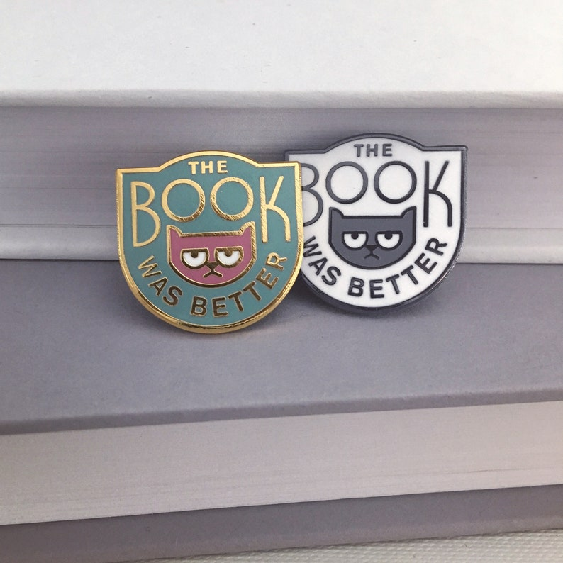 The Book was better enamel pin- holiday gifts for book lovers