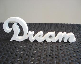 "Word ""Dream"" wooden"