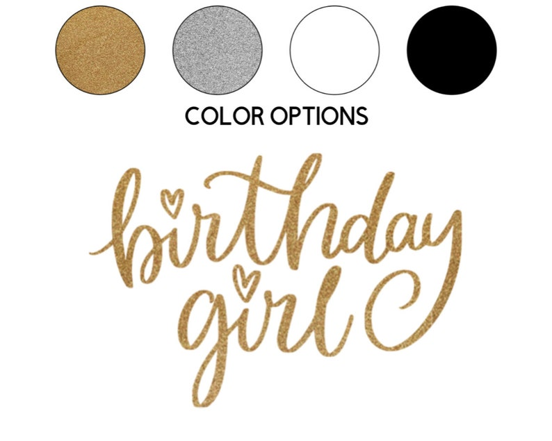 Iron-on Birthday Girl Decal // Birthday Party Gold