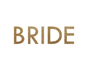 Iron-on BRIDE Gold Glitter Decal // Bachelorette Party