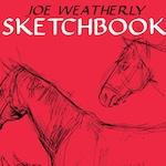 JOE WEATHERLY SKETCHBOOK volume 2