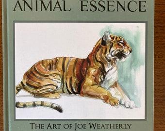 USED COPIES Animal Essence the Art of Joe Weatherly Volume 1