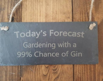 Slate Garden Sign, Gardening Sign, Garden Decor, Funny Garden Sign, Humour  Signs, Slate Garden Decor, Alcohol Sign , Gin Garden Sign, Gift