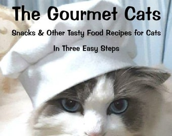 The Gourmet Cats E-Book: Make Delicious Meals for Cats. Instant Download. Christmas last minute gift.