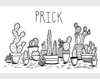 Prick - Screenprint