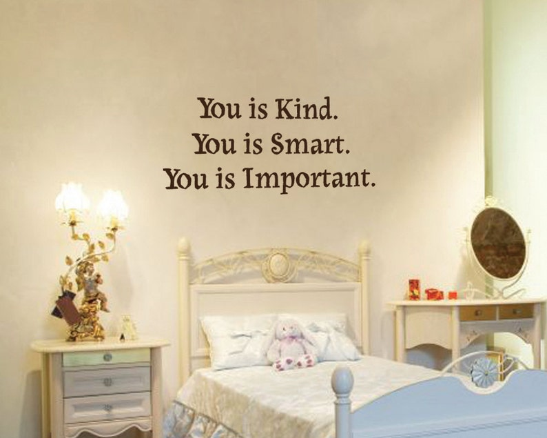 You Is Kind You Is Smart You Is Important The Help Movie Quote Etsy