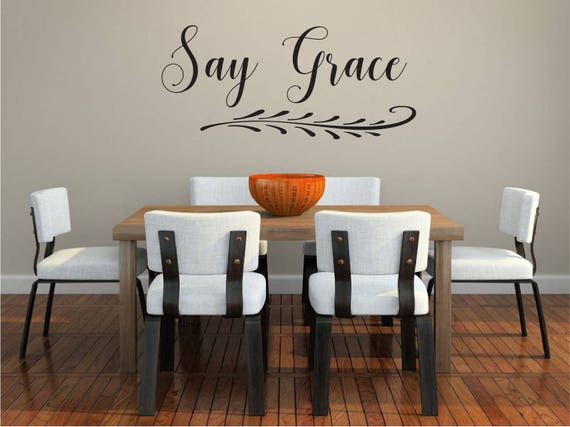 Say Grace Southern Quote Dining Room Decor Farmhouse Kitchen Etsy