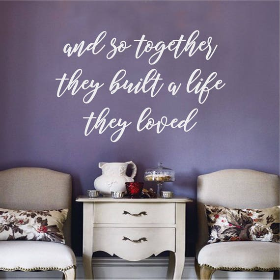 And So Together They Built A Life They Loved Couples Bedroom Etsy
