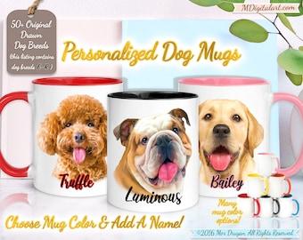 Custom Your Dog Breed Portrait On a 11 15 oz Mug, Dog Mom, Dog Dad, Personalized Dog Lover Gift, Pet Loss Gift, E-R Dog Breed List #MUPLR02