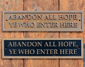 Abandon Hope All Who Enter/' Sign Halloween Haunted House Prop