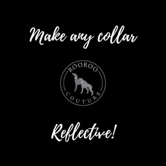 Collar Add On: Make any collar reflective! High visibility reflective edges