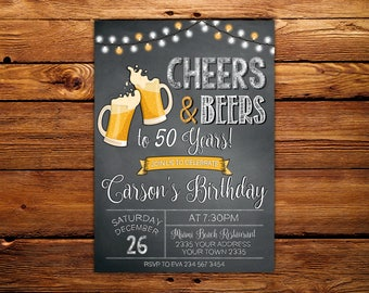 Cheers And Beers Invitation Beer Party Male Birthday Chalkboard 50th Any Age 30th40th60th