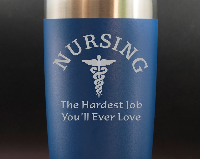 Nursing, The Hardest Job... - 20 oz Polar Tumbler - NURSE