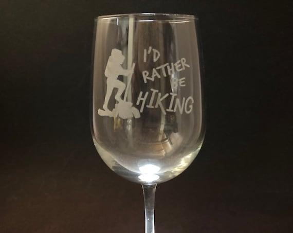 I'd Rather be Hiking - Etched 18.5 oz Stemmed Wine Glass