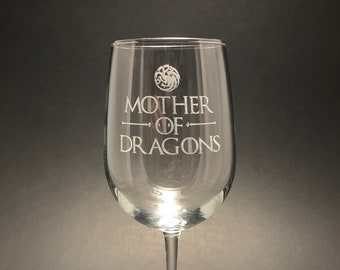 Mother of Dragons - Etched 18.5 oz Stemmed Wine Glass