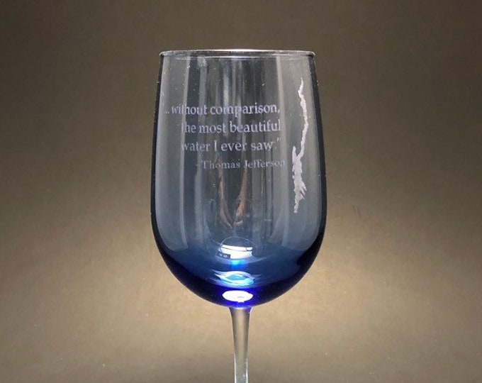 Lake George With Thomas Jefferson quote  - Etched 18.5 oz Stemmed blue Wine Glass
