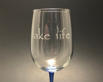Lake George Lake Life - Etched 18.5 oz Blue Stemmed Wine Glass