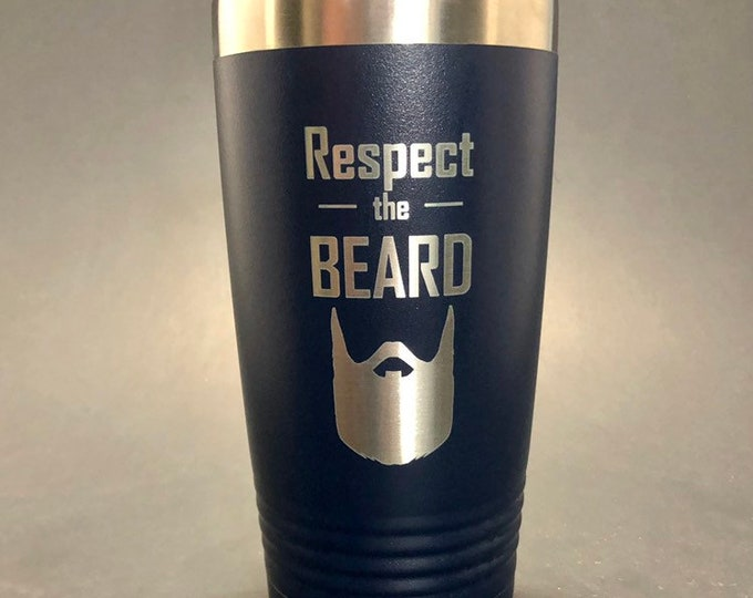 Respect the Beard - 20 oz Polar Tumbler